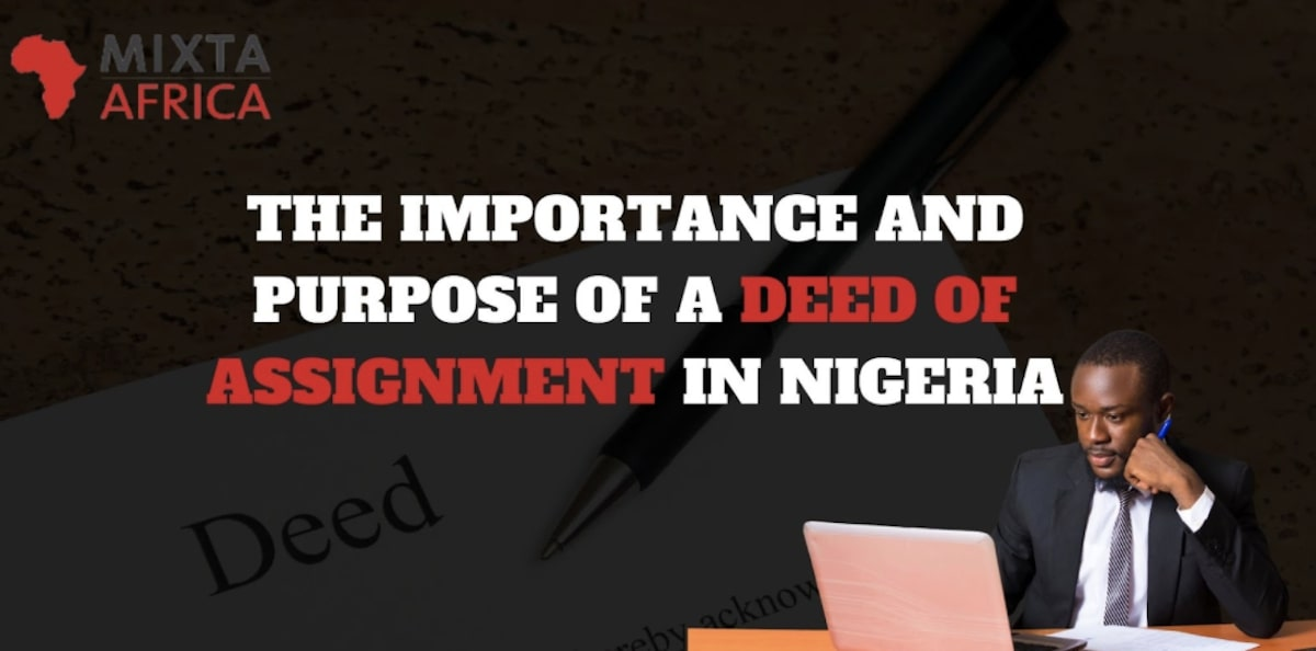 Deed of Assignment in Nigeria: Meaning, Importance, and Purpose